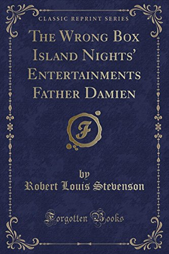 9781330762998: The Wrong Box Island Nights' Entertainments Father Damien (Classic Reprint)