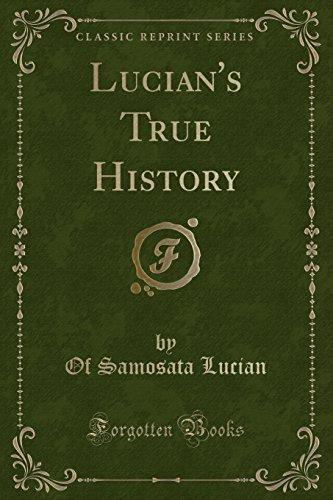9781330763414: Lucian's True History (Classic Reprint)