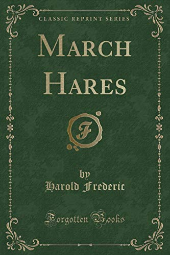 9781330797273: March Hares (Classic Reprint)