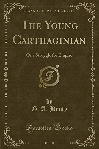 9781330823439: The Young Carthaginian: Or a Struggle for Empire (Classic Reprint)