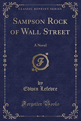9781330829141: Sampson Rock of Wall Street: A Novel (Classic Reprint)