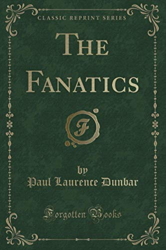 9781330834800: The Fanatics (Classic Reprint)