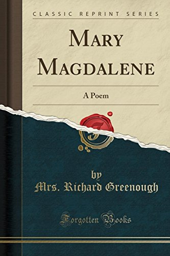 9781330839478: Mary Magdalene: A Poem (Classic Reprint)