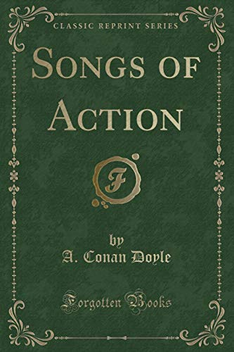 9781330854020: Songs of Action (Classic Reprint)