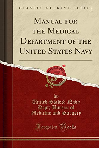 9781330861684: Manual for the Medical Department of the United States Navy (Classic Reprint)