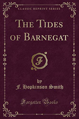 9781330861905: The Tides of Barnegat (Classic Reprint)