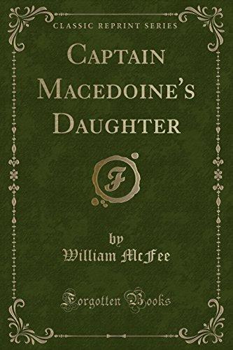 9781330863350: Captain Macedoine's Daughter (Classic Reprint)