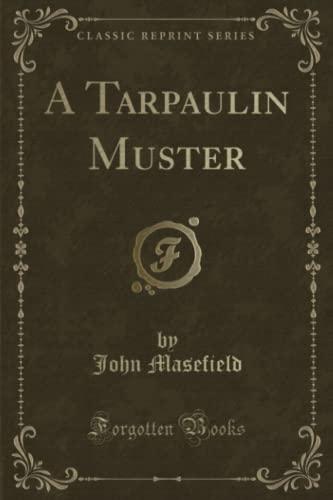 9781330863763: A Tarpaulin Muster (Classic Reprint)
