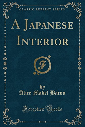 9781330870624: A Japanese Interior (Classic Reprint)
