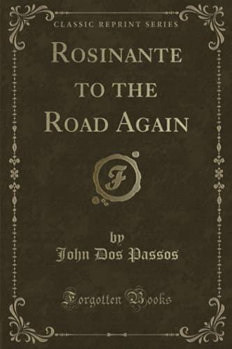 9781330875445: Rosinante to the Road Again (Classic Reprint)