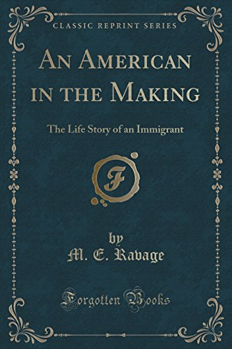 9781330879504: An American in the Making: The Life Story of an Immigrant (Classic Reprint)