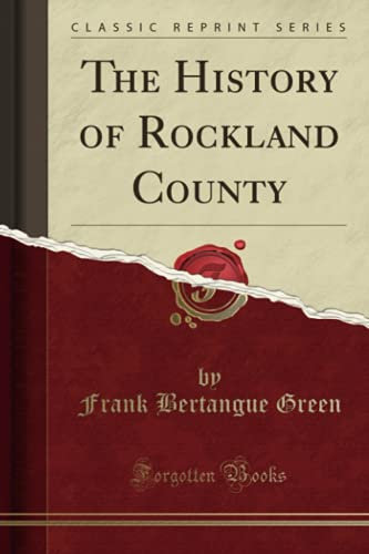 9781330884379: The History of Rockland County (Classic Reprint)