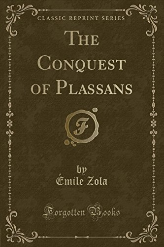 9781330889138: The Conquest of Plassans (Classic Reprint)