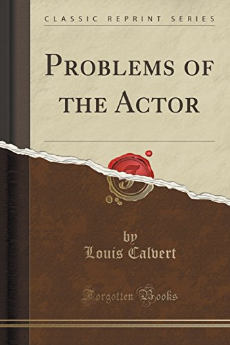 9781330892466: Problems of the Actor (Classic Reprint)