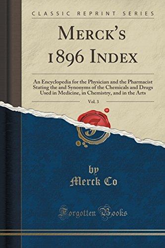 Merck s 1896 Index, Vol. 3: An: Merck Co