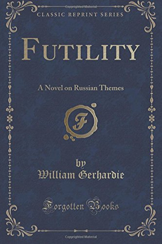 9781330901236: Futility: A Novel on Russian Themes (Classic Reprint)