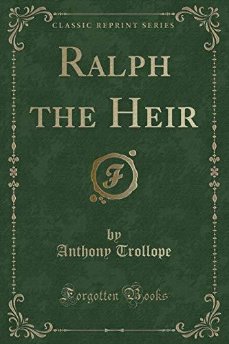 9781330934449: Ralph the Heir (Classic Reprint)