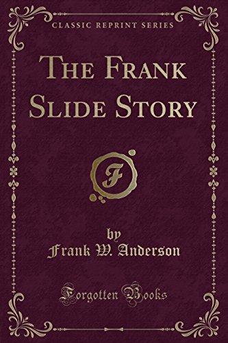 9781330936658: The Frank Slide Story (Classic Reprint)