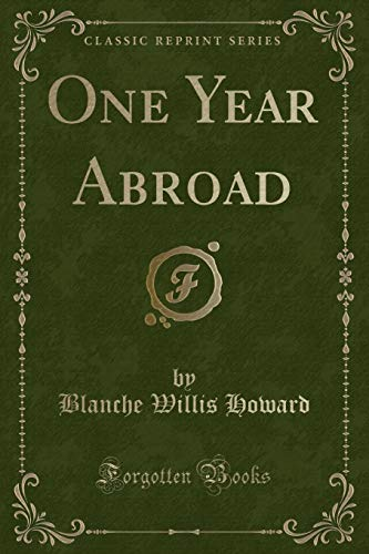 9781330946367: One Year Abroad (Classic Reprint)