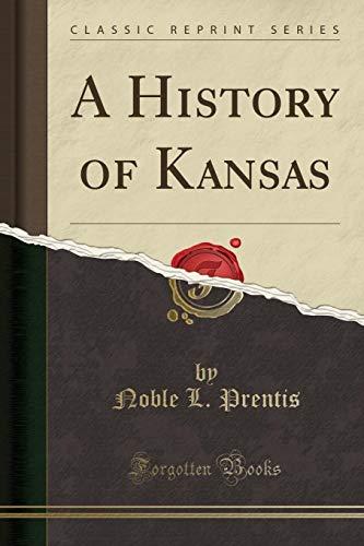 9781330954591: A History of Kansas (Classic Reprint)