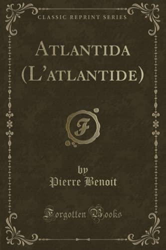 9781330967201: Atlantida (L'atlantide) (Classic Reprint)