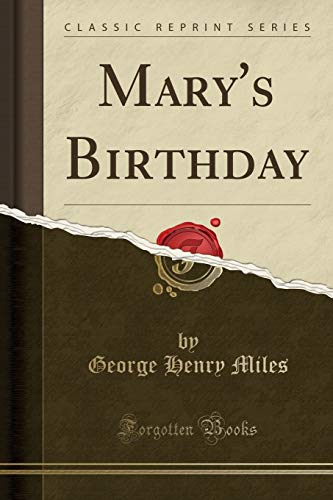 9781330968123: Mary's Birthday (Classic Reprint)