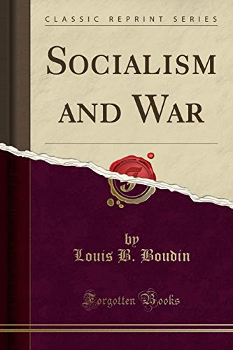 9781330972991: Socialism and War (Classic Reprint)