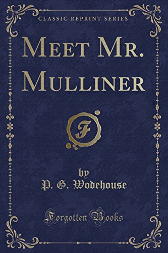 9781330981726: Meet Mr. Mulliner (Classic Reprint)