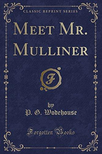9781330981726: Meet Mr. Mulliner (Classic Reprint)