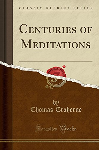 9781330990384: Centuries of Meditations (Classic Reprint)