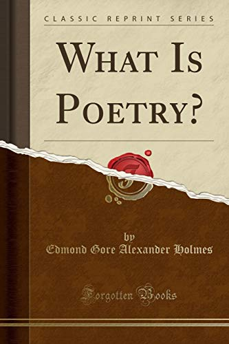 9781330997376: What Is Poetry? (Classic Reprint)