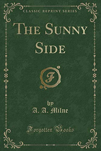 9781331004240: The Sunny Side (Classic Reprint)