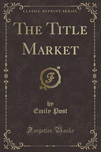 9781331005148: The Title Market (Classic Reprint)