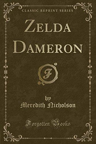 9781331008644: Zelda Dameron (Classic Reprint)