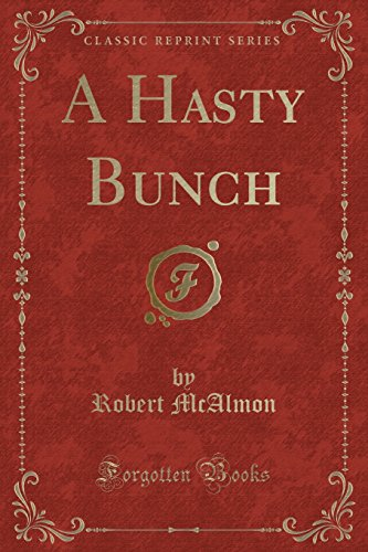 9781331025108: A Hasty Bunch (Classic Reprint)