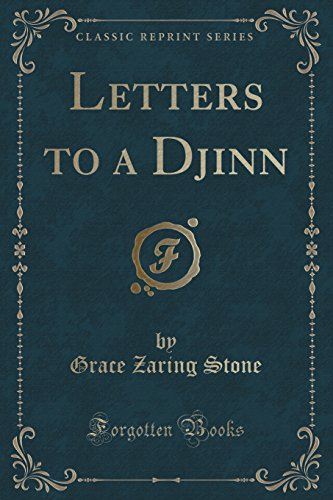 Letters to a Djinn (Classic Reprint) (Paperback): Grace Zaring Stone