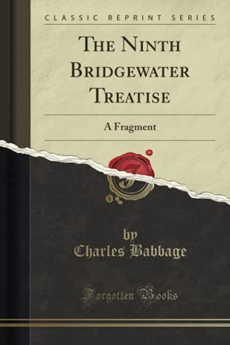 9781331061410: The Ninth Bridgewater Treatise: A Fragment (Classic Reprint)