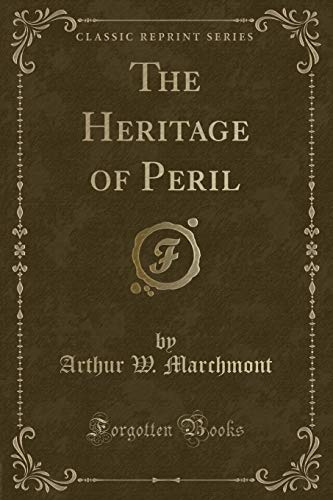 9781331066255: The Heritage of Peril (Classic Reprint)