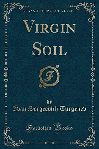 9781331076636: Virgin Soil (Classic Reprint)