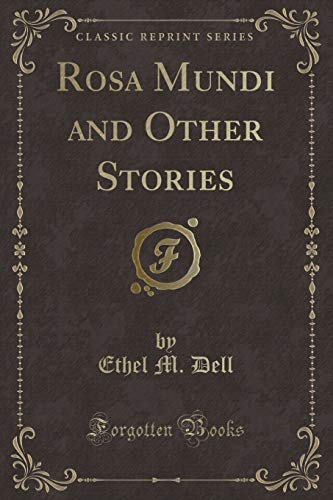 9781331089049: Rosa Mundi and Other Stories (Classic Reprint)