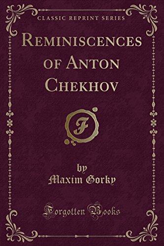 9781331089261: Reminiscences of Anton Chekhov (Classic Reprint)