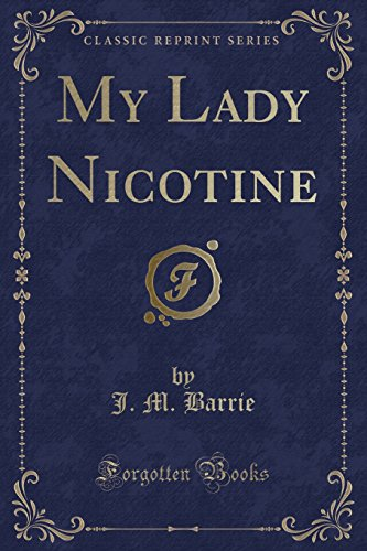 9781331091639: My Lady Nicotine (Classic Reprint)