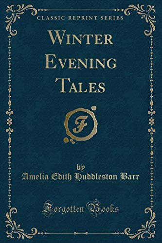 9781331093268: Winter Evening Tales (Classic Reprint)