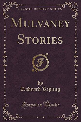 9781331097839: Mulvaney Stories (Classic Reprint)