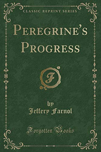 9781331104018: Peregrine's Progress (Classic Reprint)