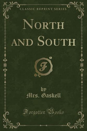 9781331104698: North and South (Classic Reprint)