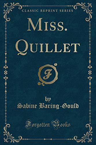 9781331110293: Miss. Quillet (Classic Reprint)