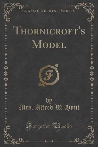 9781331119159: Thornicroft's Model (Classic Reprint)