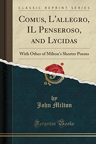 Comus, L Allegro, Il Penseroso, and Lycidas: John Milton