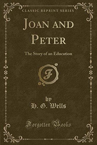 9781331127789: Joan and Peter: The Story of an Education (Classic Reprint)
